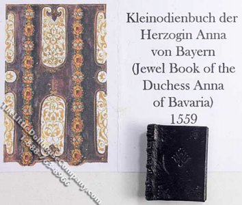 Miniature Book: 'Book of Jewels of the Duchess Anna of Bavaria'